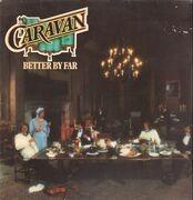 LP - Caravan - Better by Far