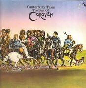 Double LP - Caravan - Canterbury Tales (The Best Of Caravan)