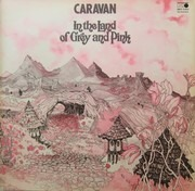 LP - Caravan - In The Land Of Grey And Pink - Gatefold