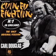 7inch Vinyl Single - Carl Douglas - Kung Fu Fighting (The Only Original Version)