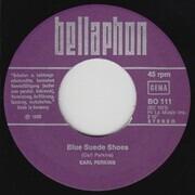 7inch Vinyl Single - Carl Perkins - Blue Suede Shoes
