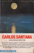 MC - Carlos Santana - Havana Moon - Dolby, Chrome tape