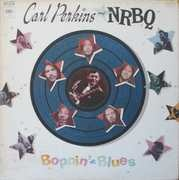 LP - Carl Perkins And NRBQ - Boppin' The Blues