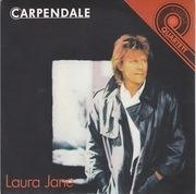 7inch Vinyl Single - Carpendale - Laura Jane