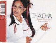 CD Single - Cha Cha - New Millenium (What Cha Wanna Do)