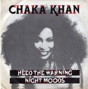 7inch Vinyl Single - Chaka Khan - Heed The Warning