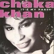 7inch Vinyl Single - Chaka Khan - It's My Party