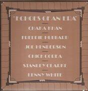 LP - Chaka Khan / Joe Henderson / Chick Corea / Stanley Clarke / Lenny White / Freddie Hubbard - Echoes Of An Era