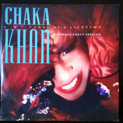 12inch Vinyl Single - Chaka Khan - Love Of A Lifetime (Extended Dance Version)