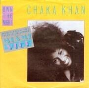 7inch Vinyl Single - Chaka Khan - Own The Night
