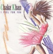 7inch Vinyl Single - Chaka Khan - I Feel For You