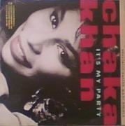 12inch Vinyl Single - Chaka Khan - It's My Party