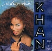7inch Vinyl Single - Chaka Khan - This Is My Night