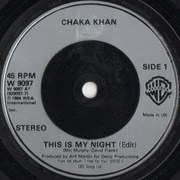 7inch Vinyl Single - Chaka Khan - This Is My Night - Silver Sleeve