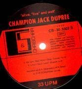 LP - Champion Jack Dupree - Alive,'Live' And Well - Oh Lord What Have I Done ...