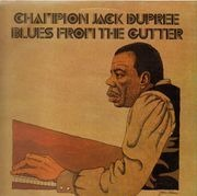 LP - Champion Jack Dupree - Blues From The Gutter