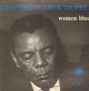 LP - Champion Jack Dupree - Women Blues - Tri-fold-open sleeve