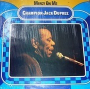 LP - Champion Jack Dupree - Mercy On Me