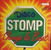 12inch Vinyl Single - Change Le Beat - Disco Stomp (Red Hot Club Mix 88)