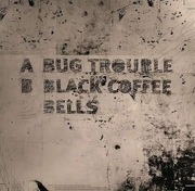 12inch Vinyl Single - Channel X - Bug In The Coffee