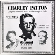 CD - Charley Patton - Complete Recorded Works In Chronological Order Volume 3 (December 1929 to 1 February 1934) - Still Sealed