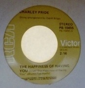 7inch Vinyl Single - Charley Pride - The Happiness Of Having You