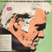 LP - Charlie Feathers - New Jungle Fever