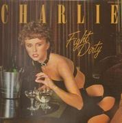 LP - Charlie - Fight Dirty