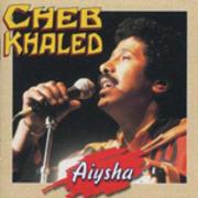 CD - Cheb Khaled - Aiysha