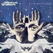 CD - CHEMICAL BROTHERS - We Are The Night