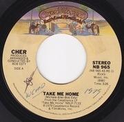 7inch Vinyl Single - Cher - Take Me Home