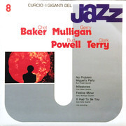 LP - Chet Baker , Gerry Mulligan , Bud Powell , Clark Terry - I Giganti Del Jazz Vol. 8
