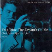 CD - Chet Baker Quartet - Live Volume 1 - This Time The Dream's On Me