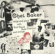 LP - Chet Baker - Sings And Plays with Bud Shank, Russ Freeman And Strings - 180GR/ + 1 BONUSTRACK / DMM