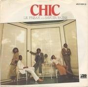 7inch Vinyl Single - Chic - Le Freak / Savoir Faire