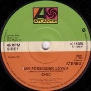 7inch Vinyl Single - Chic - My Forbidden Lover