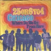 7inch Vinyl Single - Chicago - 25 Or 6 To 4