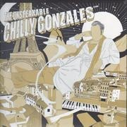 LP - Chilly Gonzales - The Unspeakable Chilly Gonzales