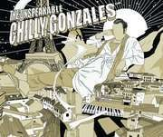 LP - CHILLY GONZALES - The Unspeakable - Limited to 1000 copies