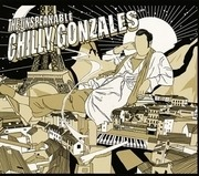 CD - CHILLY GONZALES - The Unspeakable
