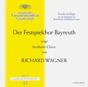 10'' - Wagner - Der Festspielchor Bayreuth singt berühmte Chöre von Richard Wagner - Mono / Tulip rim / club edition