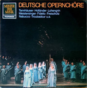 LP - Wagner / Beethoven / Verdi a.o. - Deutsche Opernchöre