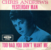 7inch Vinyl Single - Chris Andrews - Yesterday Man
