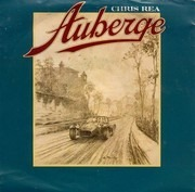 7inch Vinyl Single - Chris Rea - Auberge - Large centre hole