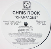12inch Vinyl Single - Chris Rock - Champagne