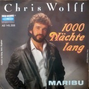 7inch Vinyl Single - Chris Wolff - 1000 Nächte Lang