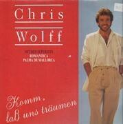 LP - Chris Wolff - Komm, Laß Uns Träumen