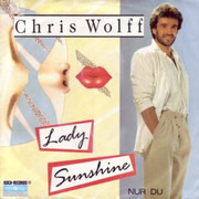 7inch Vinyl Single - Chris Wolff - Lady Sunshine