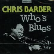 CD - Chris Barber - Who's Blues