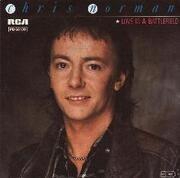 7inch Vinyl Single - Chris Norman - Love Is A Battlefield